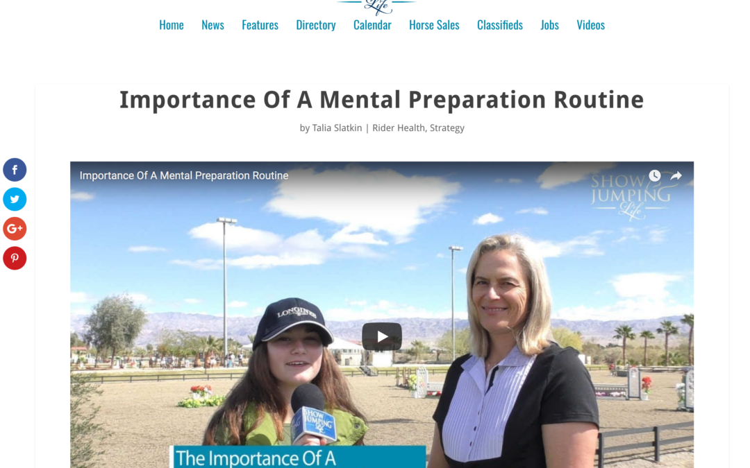 Show Jumping Life: Importance Of A Mental Preparation Routine Video & Interview
